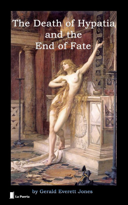 The Death of Hypatia and the End of Fate