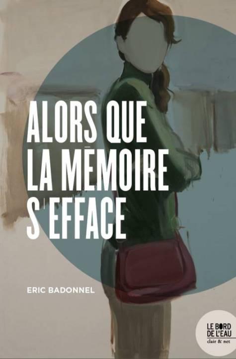 Cover Alors que la mémoire s'efface