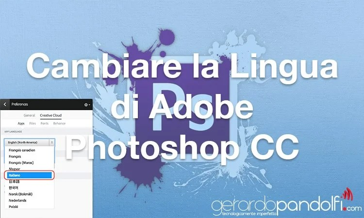 TUTORIAL PHOTOSHOP CS6 - CAMBIO LINGUA INTERFACCIA | Video ...