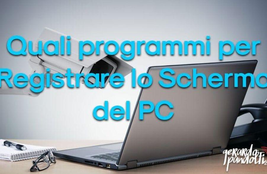 programmi_registrare_schermo_pc