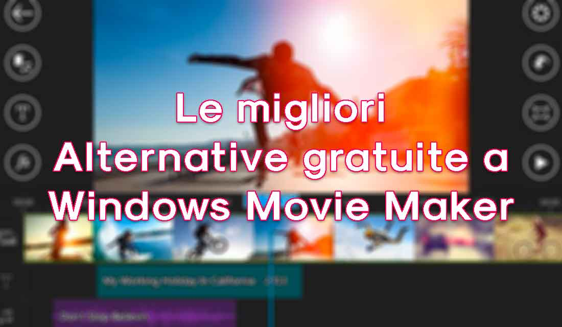 le migliori alternative gratuite a windows movie maker. Black Bedroom Furniture Sets. Home Design Ideas