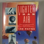 Lighter Than Air: An Illustrated History of the Airship