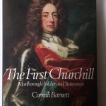 The First Churchill Marlborough Soldier and Statesman