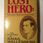 Lost Hero: The Mystery of Raoul Wallenberg