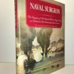 Naval Surgeon: The Voyages of Dr. Edward H. Cree, Royal Navy, as Related in His Private Journals, 1837-1856.
