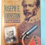 Joseph E. Johnston: A Different Valor