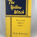 The Yellow Witch Ballads About Gold