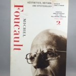 Aesthetics, Method, And Epistemology: Essential Works of Foucault, 1954-1984 Vol. 2