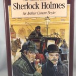Classic Illustrated Sherlock Holmes: Thirty Seven Short Stories Plus a Complete Novel