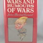Wars and Rumours of Wars: A Memoir