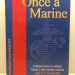Once a Marine: Collected Stories by Enlisted Marine Corps Vietnam Veterans
