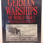 German Warships of World War I: The Royal Navy's Official Guide to the Capital Ships, Cruisers, Destroyers, Submarines, and Small Craft, 1914-1918