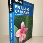Big Island of Hawai'i: Including Hawaii Volcanoes National Park (Moon Handbooks)