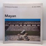Mayan (Architecture of the World, 10)