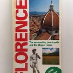 Florence: The Surrounding Countryside and the Chianti Region (Tci Guides)