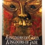 Kingdoms Of Gold, Kingdoms Of Jade: The Americas Before Columbus