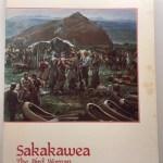 Sakakawea: The Bird Woman