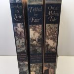 The Nelson and Emma Trilogy : On a Making Tide; Tested By Fate and Breaking the Line. [Three Volume Complete set]
