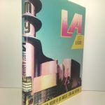 L A Lost and Found: An Architectural History of Los Angeles