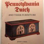Pennsylvania Dutch and Their Furniture