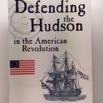 Defending the Hudson in the American Revolution