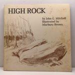 High Rock A Natural And Unnatural History