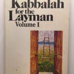 The Kabbalah for the Layman, Vol. 1