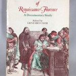 The Society of Renaissance Florence: A Documentary Study (Harper Torchbooks, Tb 1607)
