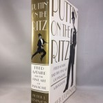 Puttin' On the Ritz: Fred Astaire and the Fine Art of Panache, A Biography