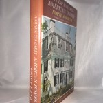 A Guide to Early American Homes: North & South