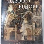 Baroque Europe [Buildings of Europe]