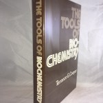 The Tools of Biochemistry (Wiley-Interscience Publication)
