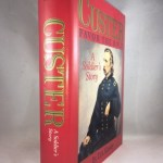 Custer: Favor the Bold : A Soldier's Story
