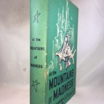 At The Mountains Of Madness & Other Novels