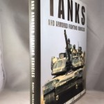 Tanks and Armoured Fighting Vehicles: The World's Greatest Vehicles