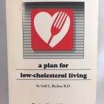 Heart Smart: A Plan for Low Cholesterol Living