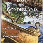 Lost in Wonderland: Reflections on Palm Beach