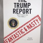 """The Trump Report: """"Writings on the Wall"""""""