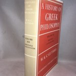 A History of Greek Philosophy, Vol. 6: Aristotle - An Encounter