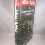 Edson's Raiders: The 1st Marine Raider Battalion in World War II