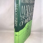 Madoc and the Discovery of America: Some New Light on an Old Controversy