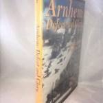 Arnhem: Defeat and Glory: A Miniaturist Perspective
