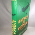America in Vietnam: Illusion, Myth and Reality