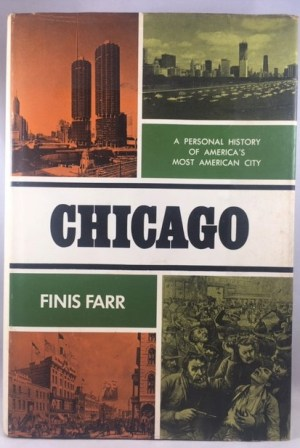 Chicago: A Personal History of America's Most American City