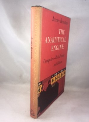 Analytical Engine: Computers - Past, Present, and Future.