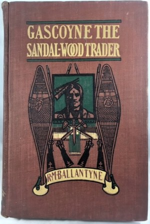 Gascoyne, The Sandal-Wood Trader: A Tale of the Pacific