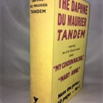 The Daphne Du Maurier Tandem: My Cousin Rachel and Mary Anne