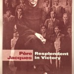 Pere Jacques: Resplendent in Victory