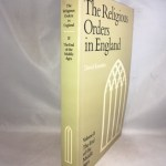 The Religious Orders in England - Volume 2: The End of the Middle Ages