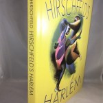 Hirschfeld's Harlem: Manhattan's Legendary Artist Illustrates This Legendary City Within a City (Applause Books)